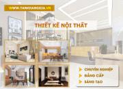 Công ty thiết kế thi công nội thất đẹp Long Khánh – Tân Khang Gia